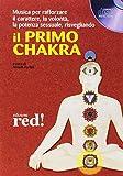 Il primo chakra. Audiolibro. CD Audio
