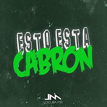 Esto Esta Cabron / Perreo Rkt (Remix)