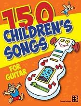 150 Children's Songs for Guitar