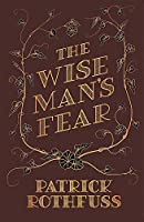 The Wise Man's Fear: The Kingkiller Chronicle: Book 2