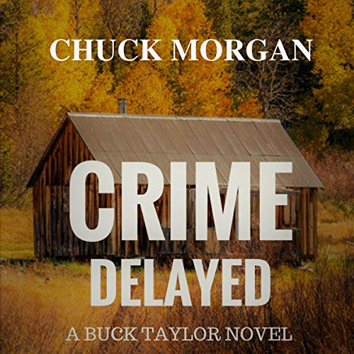 Crime Delayed audiobook cover art