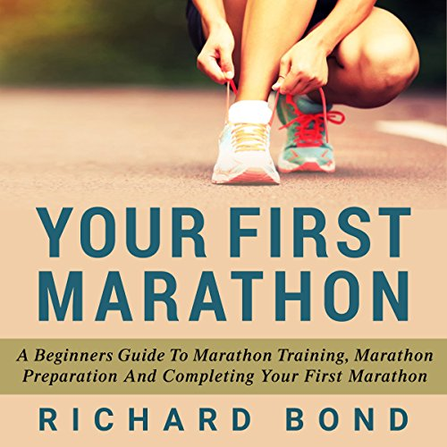 Your First Marathon audiobook cover art