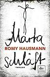 Marta schläft: Thriller von Hausmann, Romy