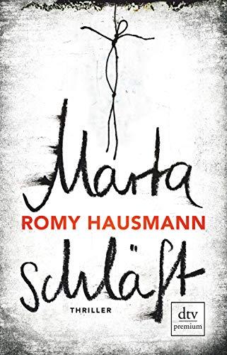 Buchseite und Rezensionen zu 'Marta schläft: Thriller' von Hausmann, Romy