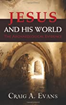 Best jesus and his world the archaeological evidence Reviews