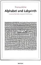 Alphabet und Labyrinth: zu Lawrence Norfolks Lemprière's dictionary
