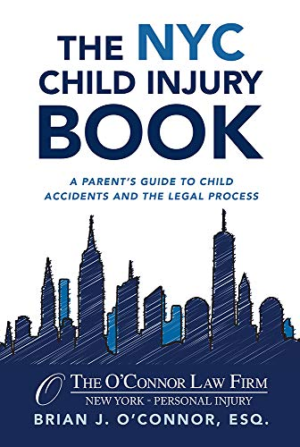 The NYC Child Injury Book (English Edition)