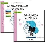 Guía: Mi papá y mi mamá se separan + Cuento: Mi muñeca Audelina (PsicoCuentos)