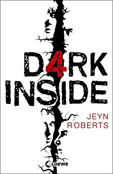 Dark Inside (German Edition) by [Jeyn Roberts, Bea Reiter]