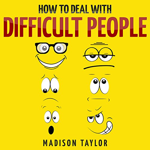 How to Deal with Difficult People audiobook cover art
