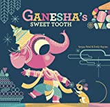 Ganesha's Sweet Tooth (English Edition) - Haynes, Emily, Patel, Sanjay
