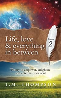 Life, love and everything in between: Volume 2