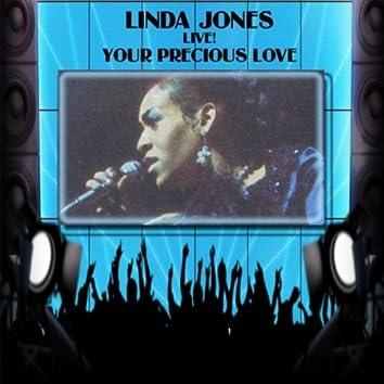 LINDA JONES LIVE! YOUR PRECIOUS LOVE