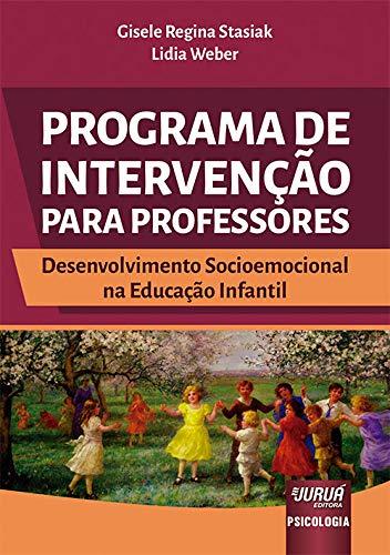 Programa de Intervenção para Professores - Desenvolvimento Socioemocional na Educação Infantil