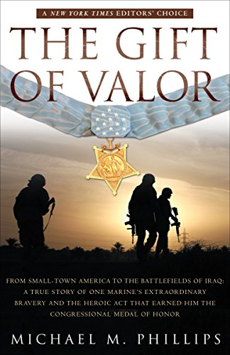 The Gift of Valor: A War Story