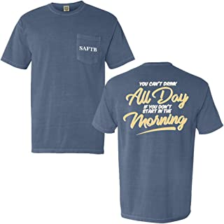Can't Drink All Day If T Shirt