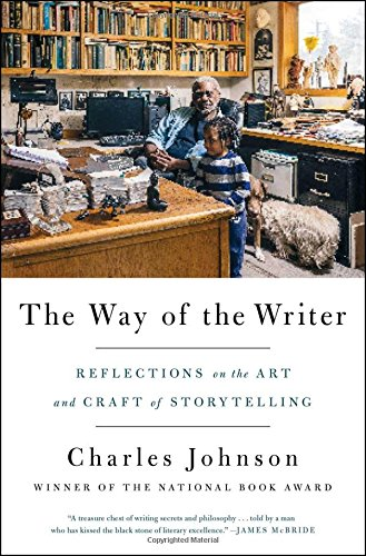 The Way of the Writer: Reflections on the Art and Craft of Storytelling