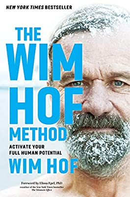 The Wim Hof Method: Activate Your Full Human Potential from Sounds True