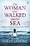 The Woman Who Walked into the Sea (The Sea Detective Book 2)