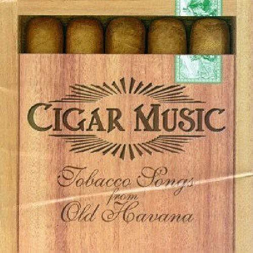 Cigar Music: Tobacco Songs From Old Havana [Importado]