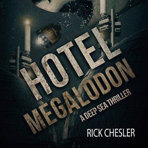 Hotel Megalodon audiobook cover art