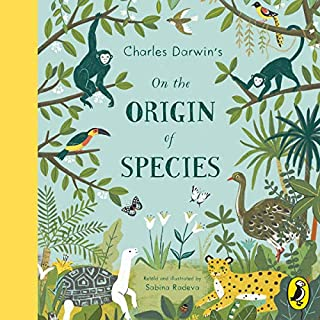 On the Origin of Species                   By:                                                                                                                                 Sabina Radeva                               Narrated by:                                                                                                                                 Roy McMillan                      Length: 30 mins     Not rated yet     Overall 0.0