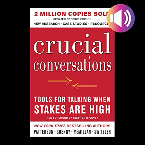 Crucial Conversations Audiobook By Kerry Patterson, Joseph Grenny, Ron McMillan, Al Switzler cover art
