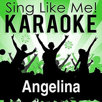 Angelina (Karaoke Version)