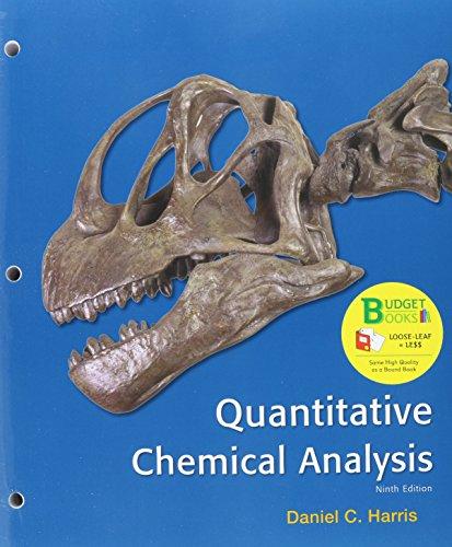 Loose-leaf Version for Quantitative Chemical Analysis
