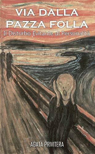 Via dalla pazza folla: Il Disturbo Evitante di Personalità