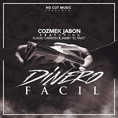 Dinero Facil (feat. Eladio Carrion & Jamby el Favo) [Explicit]
