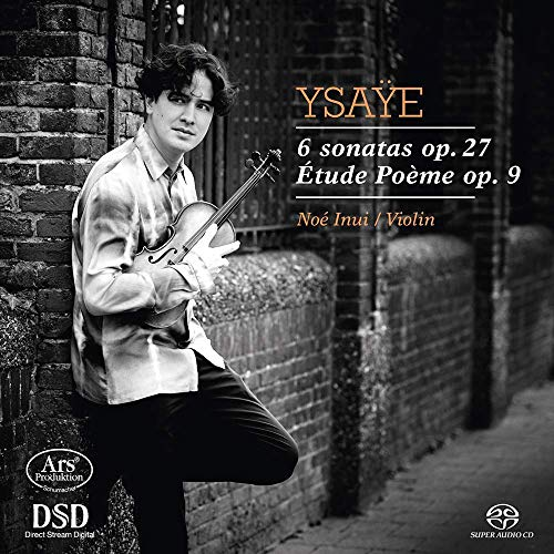 Ysaye: 6 Sonaten Op.27 / Etude Poème Op. 9