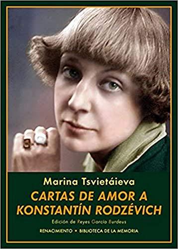 Cartas de amor a Konstantín Rodzévich (Biblioteca de la Memoria, Serie Menor)