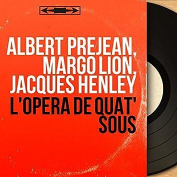 L'opéra de quat' sous (feat. Lewis Ruth Band, Théo Mackeben) [Extracts, Mono Version]