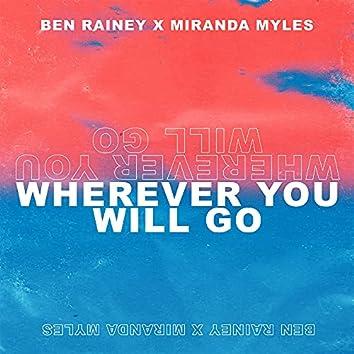 Wherever You Will Go (feat. Miranda Myles)