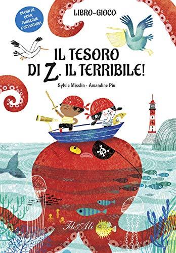 Il tesoro di Z il terribile! Ediz. a colori (Libri gioco) (Tapa dura)