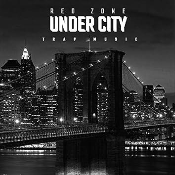 Under City (Trap Music)