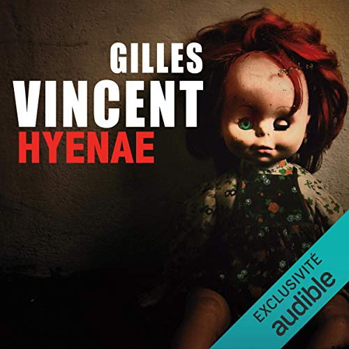 Hyenae [French Version] Audiobook By Gilles Vincent cover art