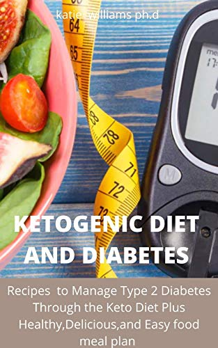 KETOGENIC DIET AND DIABETES : 120...
