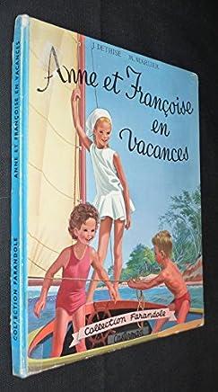 Anne et Françoise en vacances