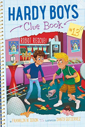 [画像:Robot Rescue! (13) (Hardy Boys Clue Book)]