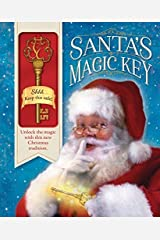 Santa's Magic Key: Unlock the magic of Christmas with this family tradition Hardcover