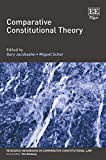 Comparative Constitutional Theory (Research Handbooks in Comparative Constitutional Law) - Gary Jacobsohn
