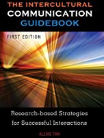 The Intercultural Communication Guidebook