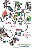 Faith And Hope On Christmas Eve