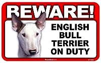 BEWARE!ENGLISH BULL TERRIER ラミネートサイン:イングリッシュブルテリア 注意 警戒中 Made in U.S.A [並行輸入品]