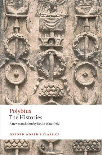 The Histories (Oxford World's Classics) 1st edition by Polybius, Waterfield, Robin, McGing, Brian (2010) Paperback