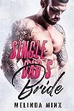 Single Dad's Bride: A Single Dad Fake Marriage Romance