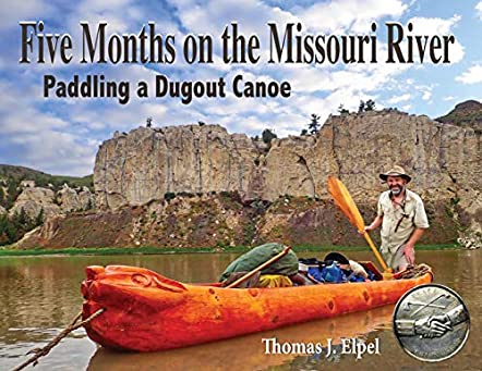 Five Months on the Missouri River