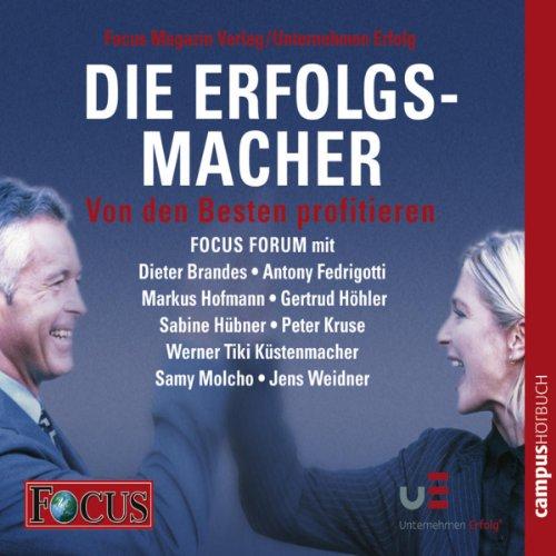 Die Erfolgsmacher II - Von den Besten profitieren (FOCUS - Forum) Titelbild